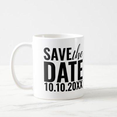 Modern Wedding Save The Date Typography Coffee Mug