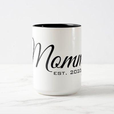Mommy est 2020 Mug