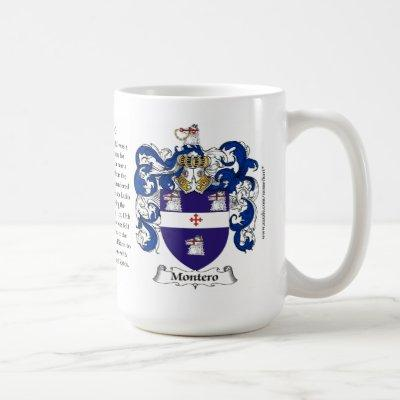 Montero, the Origin, the Meaning and the Crest Coffee Mug