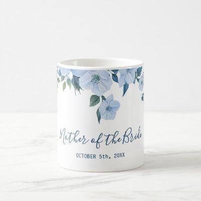 Mother of the Bride Blue Roses Coffee Mug