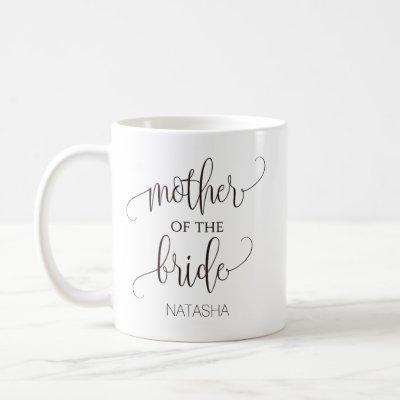 Mother of the Bride Calligraphy Wedding Gift Coffee Mug