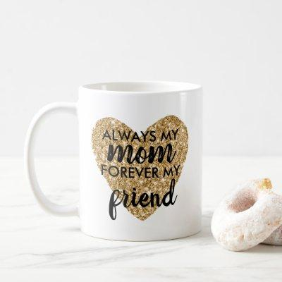 Mothers Day Gift Mom Heart Gold Glitter Cute Quote Coffee Mug