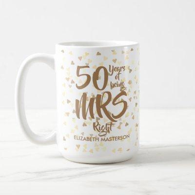 Mrs Right Fun 50th Golden Wedding Anniversary Coffee Mug