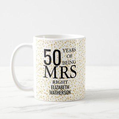 Mrs Right Fun Golden 50th Anniversary Coffee Mug