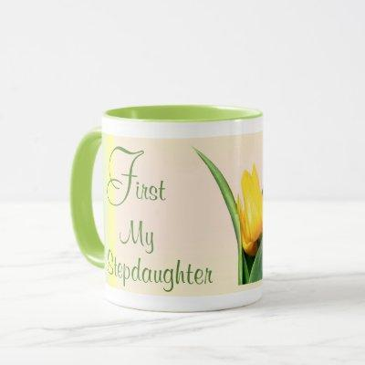Mug Stepdaughter - First and Forever