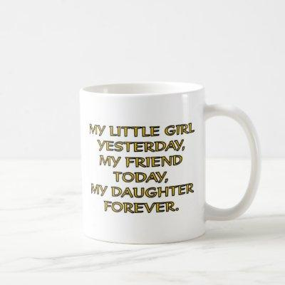MY LITTLE GIRL COFFEE MUG
