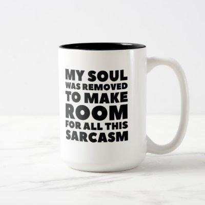 My Soul Was Removed Two-Tone Coffee Mug