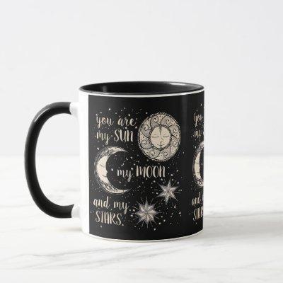 My Sun, My Moon, My Stars Mug
