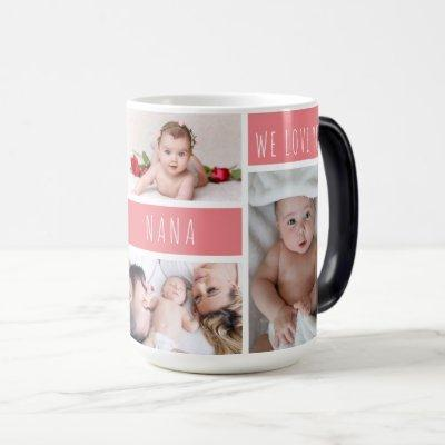 Nana We Love You Photo Collage Magic Mug
