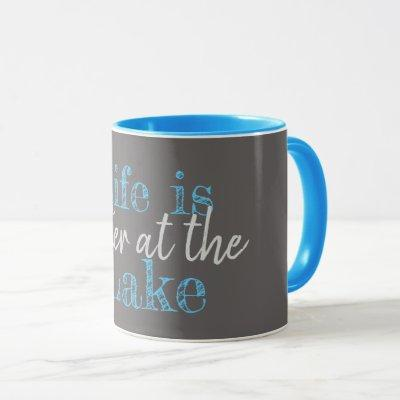 nautical LIFE IS BETTER AT THE LAKE Mug