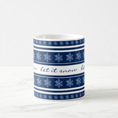 Navy Blue Striped Snowflake Let it Snow Coffee Mug