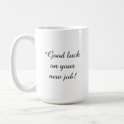 New Job-Traitor Coffee Mug (Right-Handed)