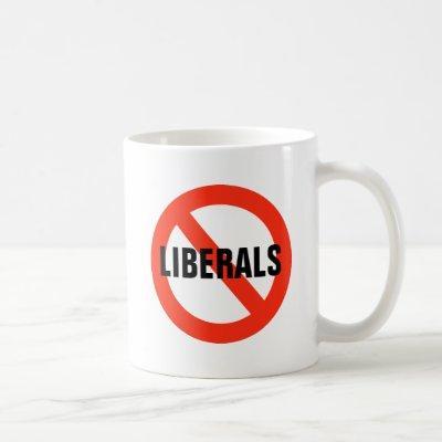 NO LIBERALS Mug