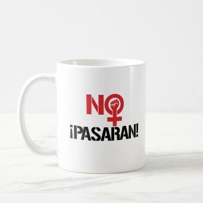 No Pasaran - Feminist --  Coffee Mug