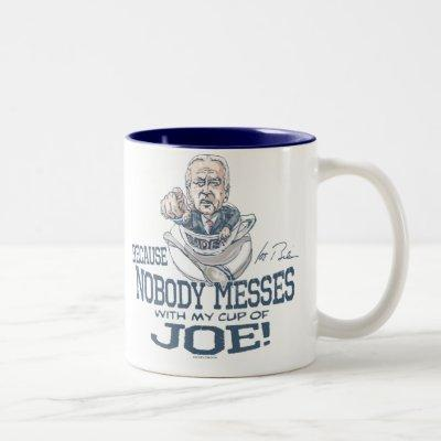 Nobody messes with Joe Biden Gear Two-Tone Coffee Mug