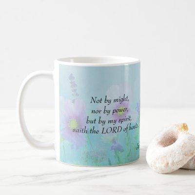 Not by Might - Zechariah 4:6 Coffee Mug
