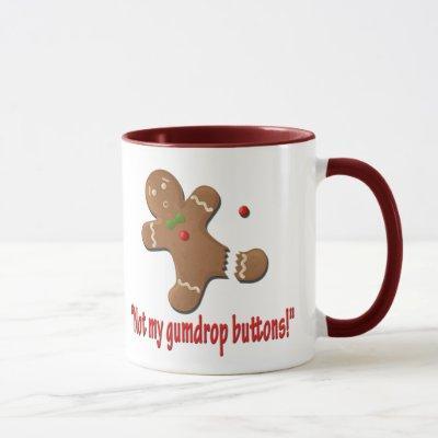 Not my gumdrop buttons! mug