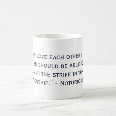Notorious RBG Quote Supporting Marriage Equality Coffee Mug