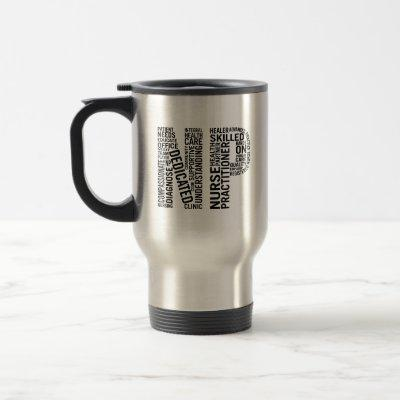 Nurse Practitioner Word Art NP Travel Mug