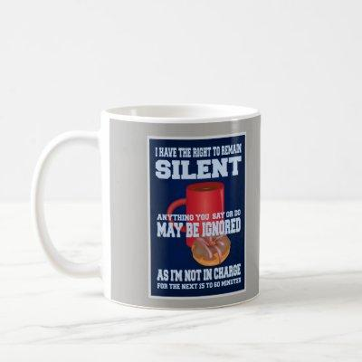OFFICIAL POLICE BREAK REQUIREMENT COFFEE MUG