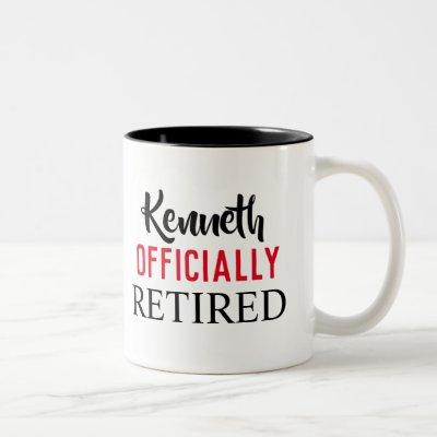 Officially retired mug personalized