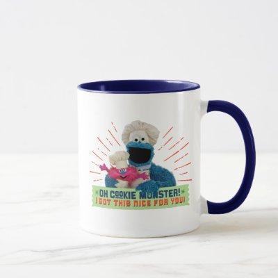 Oh Cookie Monster! I Got This Nice For You Mug
