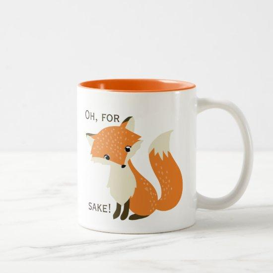 Oh, For Fox Sake Two-Tone Coffee Mug