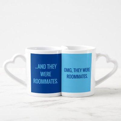 OMG They Were Roommates Blue Mug Set