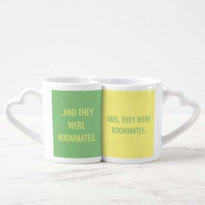 OMG They Were Roommates Mug Set