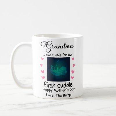 Our First Mother's Day 2021, Grandma First Cuddle Coffee Mug