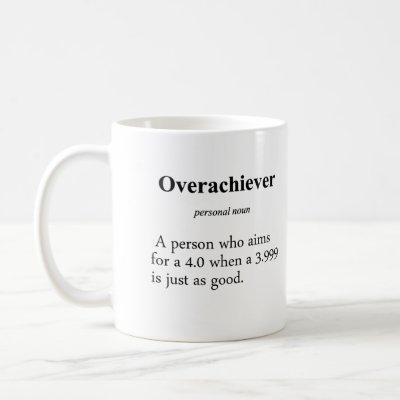 Overachiever Definition Coffee Mug