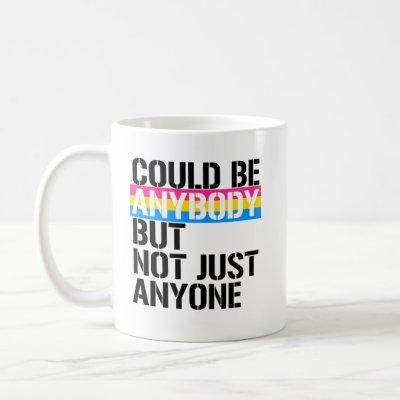Pansexuality - Could be anybondy but not just anyo Coffee Mug