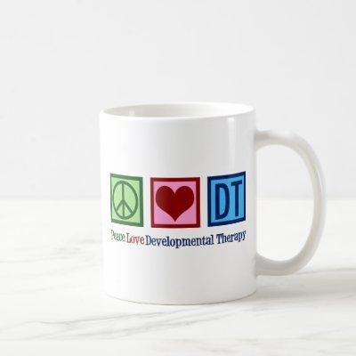 Peace Love Developmental Therapy Coffee Mug