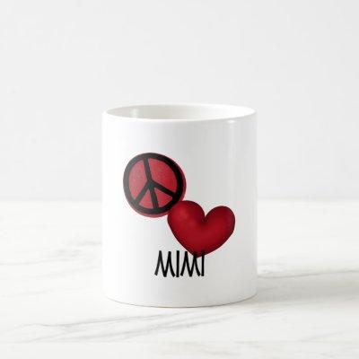 Peace Love Mimi Coffee Mug