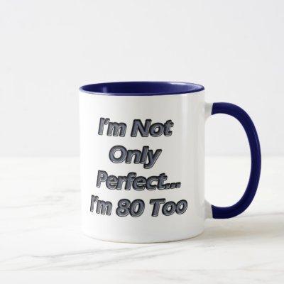 Perfect 80 Year Old Mug