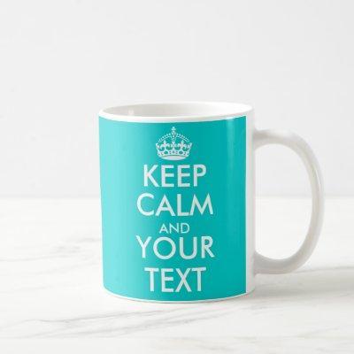 Personalizable Keep Calm Mug with custom colors