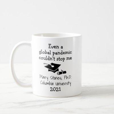 Personalized Graduation Even a Global Pandemic Mug