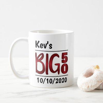 """Personalized Male """"Big 50"""" Mug"""