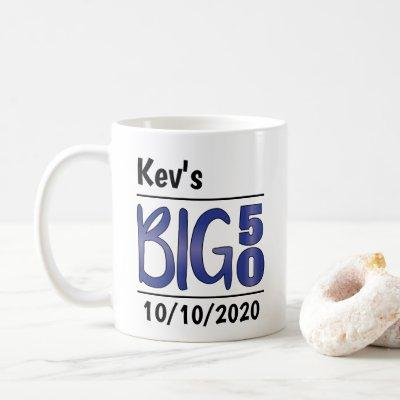 "Personalized Male ""Big 50"" Mug"