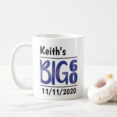"""Personalized Male """"Big 60"""" Mug"""