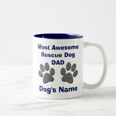 Personalized Rescue Dog Dad Gifts Dog Paws MUG