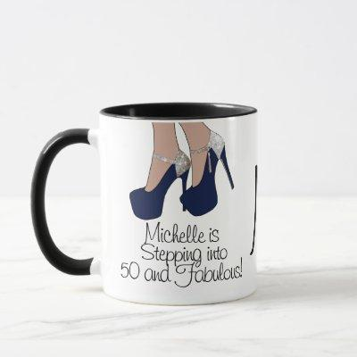 "Personalized ""Stepping into 50 and Fabulous"" Party Mug"