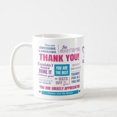 Personalized Thank You Appreciation Message Coffee Mug