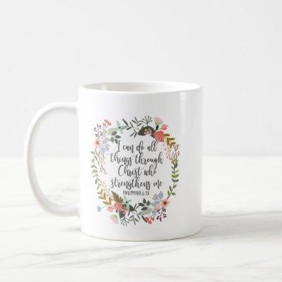 Philippians 4:13 I can do all things Coffee Mug