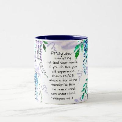Philippians 4:6-7 Pray about Everything Two-Tone Coffee Mug