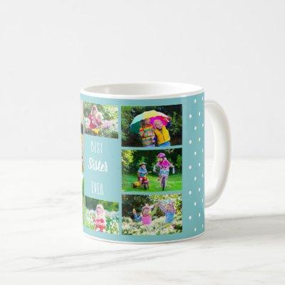 Photo Collage Best Sister Ever Sky Blue Polka Dot Coffee Mug