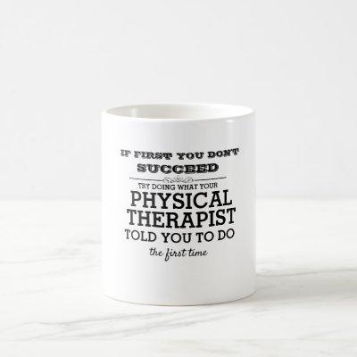 Physical Therapy Life Coffee Mug