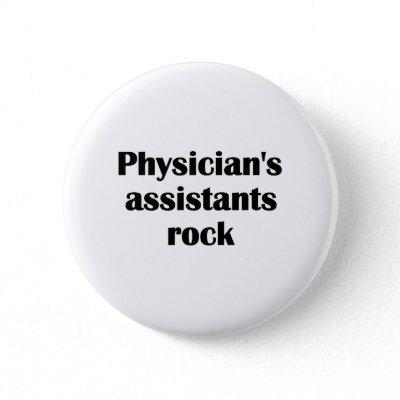 Physician's Assistants Rock Button