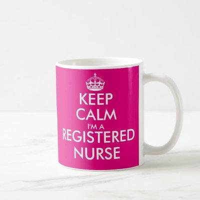 Pink keep calm im a registered nurse coffee mug