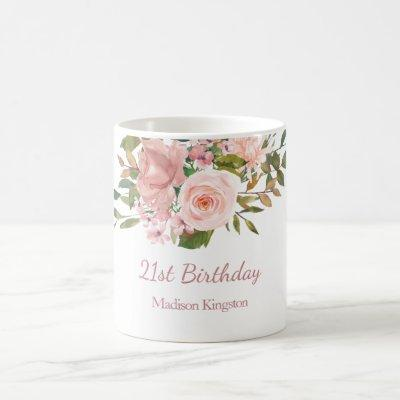 Pink Rose Gold Flowers 21st Birthday Party Gift Coffee Mug